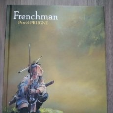 Cómics: FRENCHMAN INTEGRAL. PATRICK PRUGNE. EDITA PONENT MON TAPA DURA. Lote 221477066