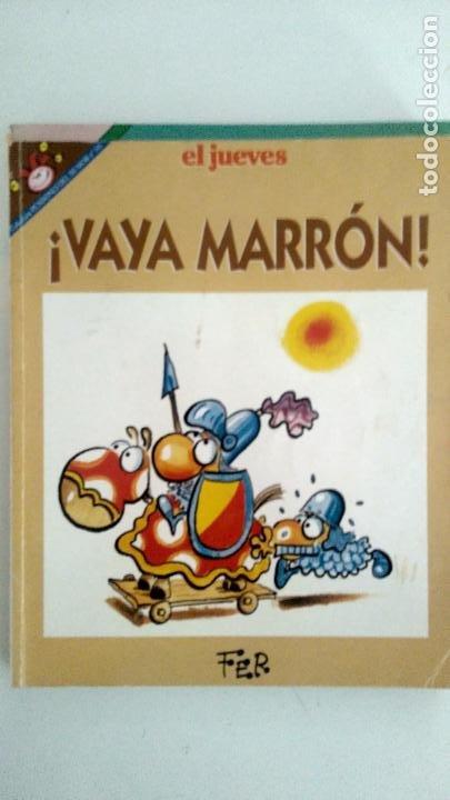 EL JUEVES VAYA MARRÓN (Tebeos y Comics - Comics otras Editoriales Actuales)