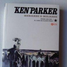 Cómics: KEN PARKER-ERASE UNA VEZ EL CASO DE OLIVER PRICE-BERARDI&MILAZZO-ECC COMICS. Lote 221591317