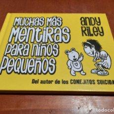 Cómics: MUCHAS MÁS MENTIRAS PARA NIÑOS PEQUEÑOS. ANDY RILEY. ASTIBERRI. TAPA DURA. BUEN ESTADO. Lote 221605076