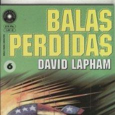 Cómics: BALAS PERDIDAS NUMERO 06 (NUMERADO 1 EN INTERIOR CUBIERTA). Lote 221625736