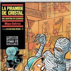 Cómics: COLECCION MISION IMPOSIBLE Nº 2 - LA PIRAMIDE DE CRISTAL - UNA AVENTURA DE CLEOPATRA - MIQUE BELTRAN. Lote 221682810