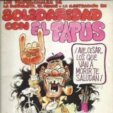 Cómics: SOLIDARIDAD CON EL PAPUS. Lote 221685121
