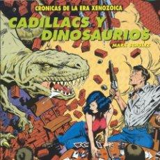 Cómics: CADILLACS Y DINOSAURIOS ZINCO MARK SCHULTZ. Lote 221686331