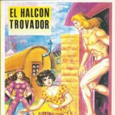 Cómics: EL HALCÓN TROVADOR EL BOLETÍN M. GAGO. Lote 221686495