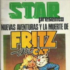 Cómics: STAR Nº 29 FRITZ THE CAT. Lote 221686730
