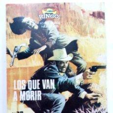 Cómics: COLECCIÓN RINGO Nº 35 - LOS QUE VAN A MORIR - IBERO MUNDIAL DE EDICIONES. Lote 221792096
