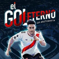 Cómics: COMIC DE RIVER EL GOL ETERNO LA HISTORIETA FINAL DE MADRID ED. 2020 - RICHARD MARTÍNEZ GÁLVEZ. Lote 221858225