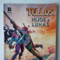 Fumetti: TELLOS HIJOS Y LUNAS. Lote 221920200