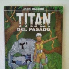 Cómics: TITAN DEL PASADO. Lote 221941792
