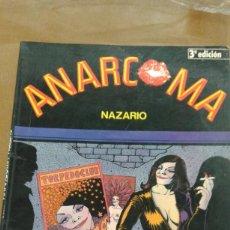 Cómics: ANARCOMA DE NAZARIO 3ª EDICION. EDICIONES LA CUPULA. Lote 222057987
