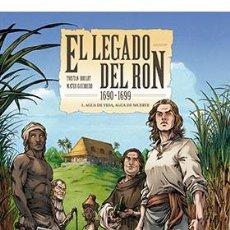 Cómics: CÓMICS. EL LEGADO DEL RON - TRISTAN ROULOT/MATEO GUERRERO (CARTONÉ). Lote 222079631