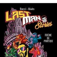 Cómics: CÓMICS. LAST MAN STORIES (TOMO ÚNICO) - BASTIEN VIVES/ALEXIS BACCI. Lote 222083457