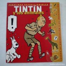Cómics: TINTÍN Y LOS ANIMALES. PEGATINAS REPOSICIONABLES COMPLETO- ZENDRERA ZARIQUIEY - 2002 - 1.ª EDICION. Lote 222108108