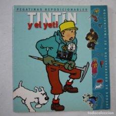 Cómics: TINTÍN Y EL YETI. PEGATINAS REPOSICIONABLES COMPLETO - ZENDRERA ZARIQUIEY - 2002 - 1.ª EDICION. Lote 222108386