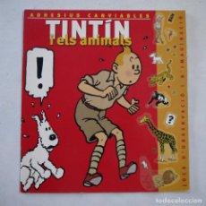 Cómics: TINTÍN I ELS ANIMALS. ADHESIUS CANVIABLES COMPLETO - ZENDRERA ZARIQUIEY - 2002 - 1.ª ED. - CATALAN. Lote 222108666