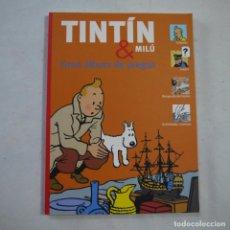 Cómics: TINTÍN & MILÚ. GRAN ALBUM DE JUEGOS COMPLETO - ZENDRERA ZARIQUIEY. Lote 222111448