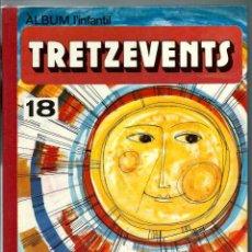 Cómics: ALBUM L'INFANTIL TRETZEVENTS Nº 18 1974, AMB 11 NUM. 198 199 200 201 202 203 204 205 206 207 208 209. Lote 222230420