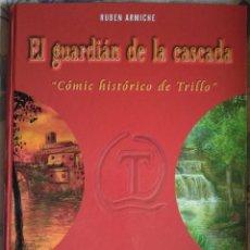 Cómics: EL GUARDÍAN DE LA CASCADA DE RUBEN ARMICHE. Lote 222234397