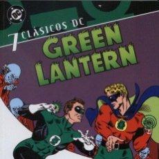 Cómics: CLÁSICOS DC. GREEN LANTEN Nº 7. Lote 222247543