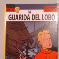 Cómics: LEFRANC 4 LA GUARIDA DEL LOBO. Lote 222248030