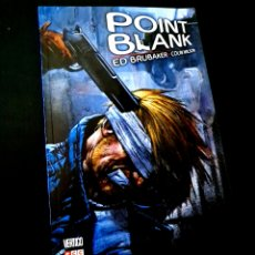 Cómics: DE KIOSCO POINT BLANK ED BRUBAKER - COLIN WILSON VERTIGO ECC. Lote 222630455