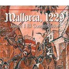 Cómics: CÓMICS. 1229 MALLORCA. JAIME I EL CONQUISTADOR - ORIOL GARCÍA QUERA (CARTONÉ). Lote 222716823