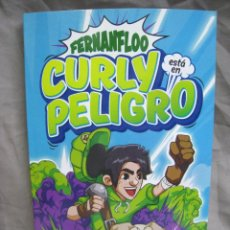 Cómics: FERNANFLOO. CURLY ESTA EN PELIGRO. MONTENA. 2017. Lote 222888643