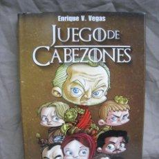 Cómics: JUEGO DE CABEZONES. VOL. II 2. CHOQUE DE CABEZONES. ENRIQUE V. VEGAS. DOLMEN 2018. Lote 222888826