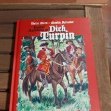 Cómics: NUEVAS AVENTURAS DE DICK TURPIN, MARTÍN SALVADOR Y VÍCTOR MORA, EL PATITO EDITORIAL. Lote 243490115