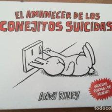 Cómics: EL AMANECER DE LOS CONEJITOS SUICIDAS.ANDY RILEY. ASTIBERRI. TAPA DURA. Lote 223621122