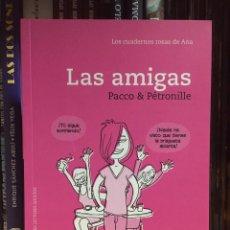Cómics: LAS AMIGAS 1(LOS CUADERNOS ROSA DE ANA), DE PACCO Y PÉTRONILLE. PANINI COMICS. Lote 223635630