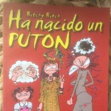 Cómics: BITCHY BITCH HA NACIDO UN PUTÓN - ROBERTA GREGORY - EDICIONES ALECTA Y RECERCA EDITORIAL 2003. Lote 224947960