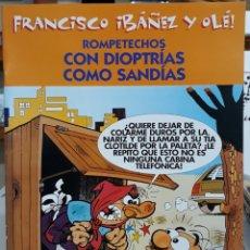 Cómics: CÓMIC N°6 FRANCISCO IBÁÑEZ Y OLÉ ROMPETECHOS CON DIOPTRÍAS COMO SANDÍAS. Lote 224972046