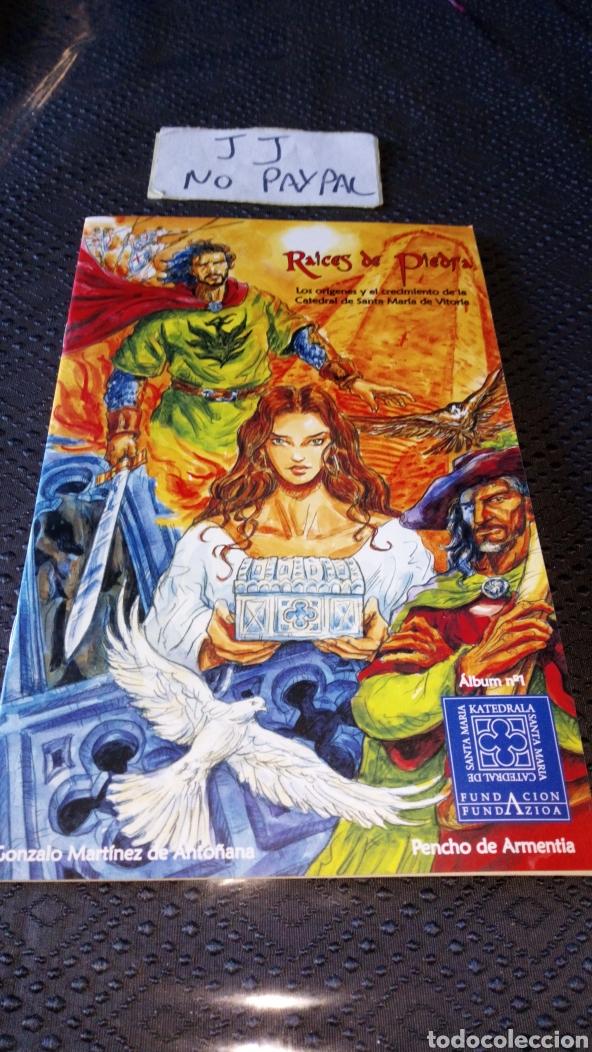 CÓMIC RAÍCES DE PIEDRA ORÍGENES CRECIMIENTO CATEDRAL SANTA MARIA DE VITORIA ÁLBUM 1 FUNDACIÓN (Tebeos y Comics - Comics otras Editoriales Actuales)