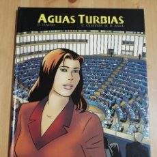 Cómics: AGUAS TURBIAS (GUIÓN Y DIÁLOGOS: CRISTINA CUADRA & RUDI MEL. ILUSTRACIONES: DOMINIQUE DAVID). Lote 227578555