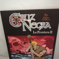 Cómics: CRUZ NEGRA. LA FRONTERA II (PRIMERA EDICIÓN). Lote 228120185