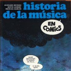 Cómics: LIBRO LA HISTORIA DE LA MUSICA EN COMICS - BERNARD DEYRIES, DENYS LEMERY, MICHAEL SADLER - SEDMAY 81. Lote 228294355