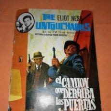 Cómics: THE ELLIOT NESS UNTOUCHABLES. Nº 4. EL CAMION QUE DERRIBA LAS PUERTAS DE ACERO. ARTIFI 1966. Lote 229494295