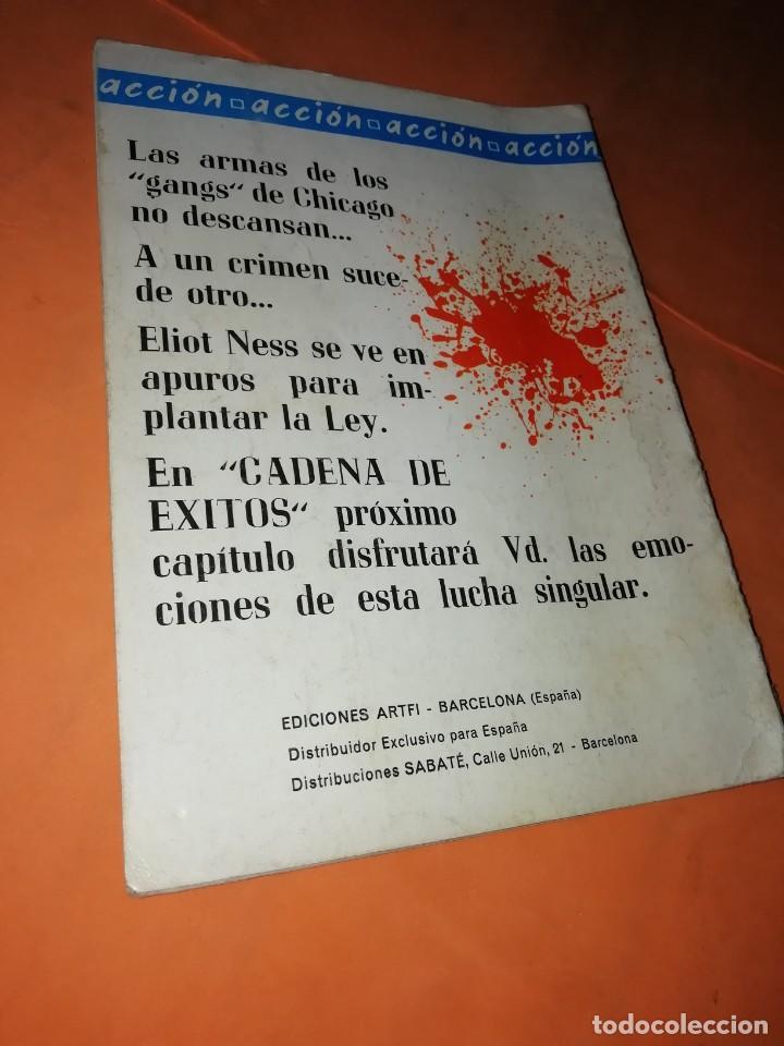 Cómics: THE ELLIOT NESS UNTOUCHABLES. Nº 4. EL CAMION QUE DERRIBA LAS PUERTAS DE ACERO. ARTIFI 1966 - Foto 2 - 229494295