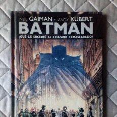 Cómics: BATMAN ¿QUE LE SUCEDIÓ AL CRUZADO ENMASCARADO? ECC. Lote 229706610