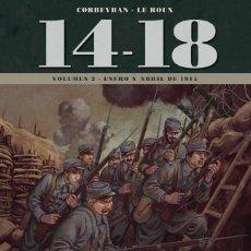 Cómics: 14-18 LA PRIMERA GUERRA MUNDIAL 2 : ENERO Y ABRIL DE 1914 - YERMO / TAPA DURA / NUEVO Y PRECINTADO. Lote 231954335