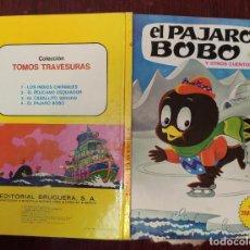 Cómics: TOMOS TRAVESURAS Nº 4: EL PAJARO BOBO Y OTROS CUENTOS (BRUGUERA 1974). Lote 232596950