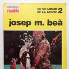 Cómics: EN UN LUGAR DE LA MENTE 2 - JOSEP M. BEÀ - COLECCIÓN RAMBLA Nº 3. Lote 232654480