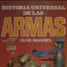 Cómics: HISTORIA UNIVERSAL DE LAS ARMAS EN MIL IMAGENES, VICENTE SEGRELLES. Lote 233045592