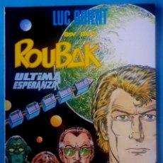 Cómics: ROUBAK ULTIMA ESPERANZA LUC ORIENT (EDDY PAAPE) ED. ZINCO 1984 ''MUY BUEN ESTADO''. Lote 188747808