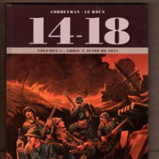 Cómics: 14-18 LA PRIMERA GUERRA MUNDIAL 4 - YERMO / COMIC EUROPEO / TAPA DURA / CORBEYRAN & LE ROUX. Lote 233667345