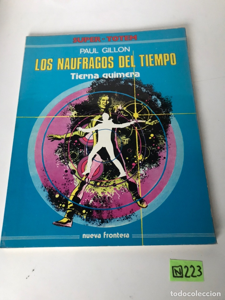 LOS NAUFRAGIOS DEL TIEMPO - TIERNA QUIMERA (Tebeos y Comics - Comics Colecciones y Lotes Avanzados)