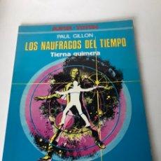 Cómics: LOS NAUFRAGIOS DEL TIEMPO - TIERNA QUIMERA. Lote 233896035