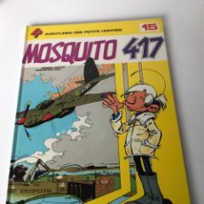 Cómics: LES PETITS HOMMES, TOME 15 : MOSQUITO 417. Lote 234175565